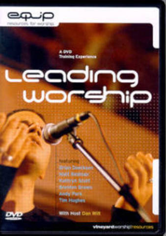 Leading Worship: A DVD Training Experience - Dan Wilt (2003)