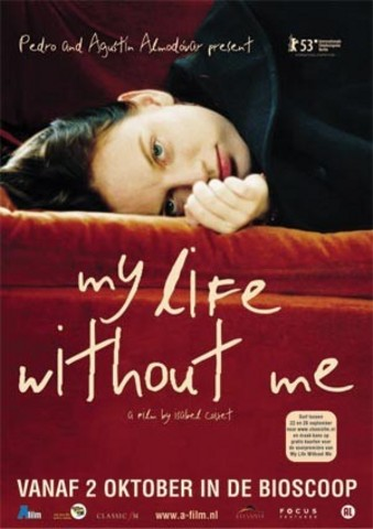 My Life Without Me (Mi Vida Sin Mí)