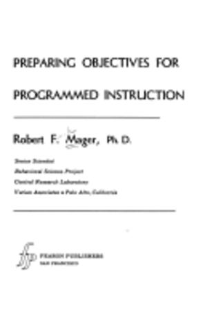 Preparing Objectives for Programmed Instruction