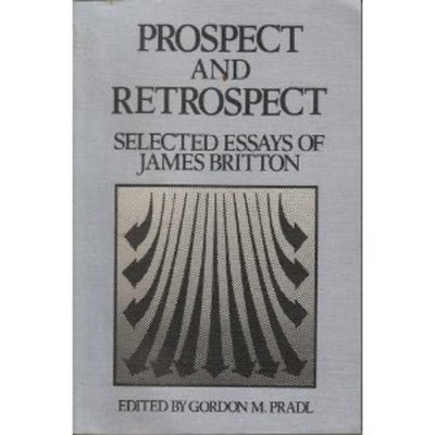 Prospect and Retrospect: Selected Essays of James Britton timeline