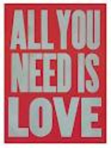 ALL YOU NEED IS LOVE! <3