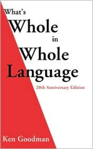 What's Whole in Whole Language
