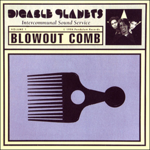"""Digable Planets release """"Blowout Comb"""""""
