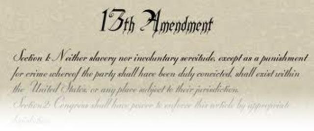 13th Ammendment Abolishes Slavery