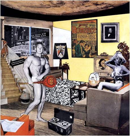 Richard Hamilton. Just what is it that makes today's homes so different, so appealing? 1956