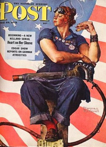 Rosie the Riveter (Norman Rockwell's picture of a working woman used to support WWII efforts)