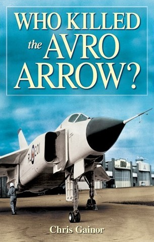 the cancellation of the avro arrow I have to write an essay for history and my topic is the avro arrow cancellation i haven't really picked a side yet but i'm starting to disagree with the decision that diefenbaker made.