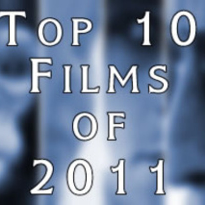 Top 10 Films of 2011 & 2012 timeline
