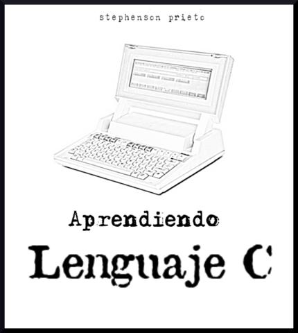 Aprendo el Lenguaje C
