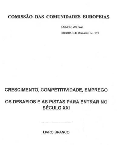 Livro Branco Crescimento, Competitividade, Emprego: os desafios e as pistas para entrar no século XXI