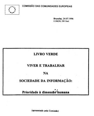 Livro Verde Viver e Trabalhar na Sociedade da Informação: Prioridade à dimensão humana