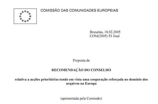 Proposta de Recomendação relativa a ações prioritárias tendo em vista uma cooperação reforçada no domínio dos arquivos na Europa