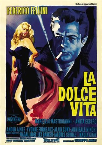 """La Dolce Vita"""