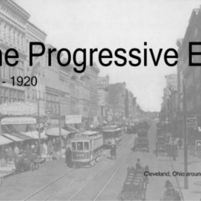 The Progressive Era timeline
