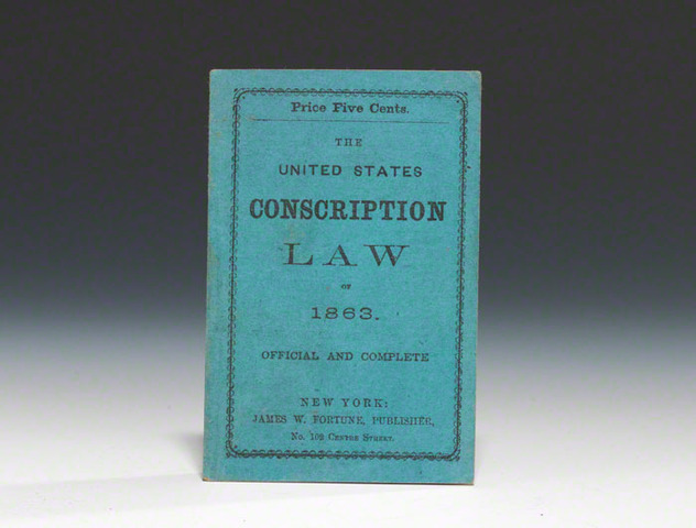 March 1863 -- The First Conscription Act.