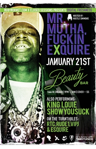 ShowYouSuck Opens for Mr. Mutha Fuckin' Exquire