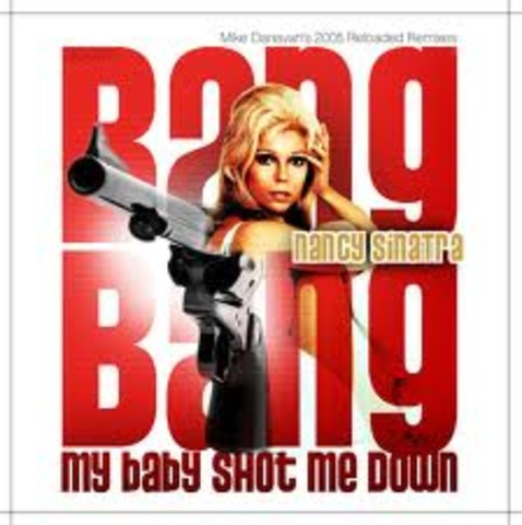 (Bang, bang, my baby shot me down) was her first solo.