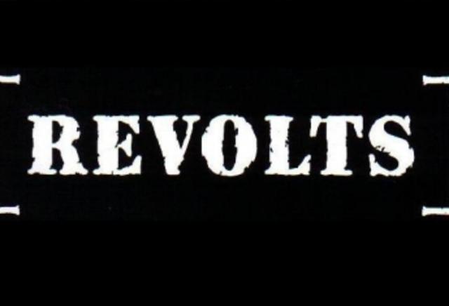 Revolts!