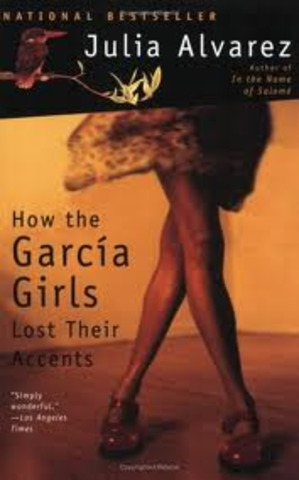 How the Garcia Gilrs Lost Their Accents by Julia Alvarez