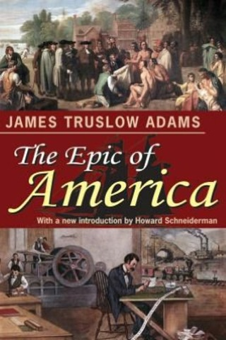 "the definition of the american dream in james truslow adams the epic of american In 1931, when writer james truslow adams coined the term ""the american dream,"" it had more to do with idealism than material prosperity the american dream, he wrote in the american epic (a ."