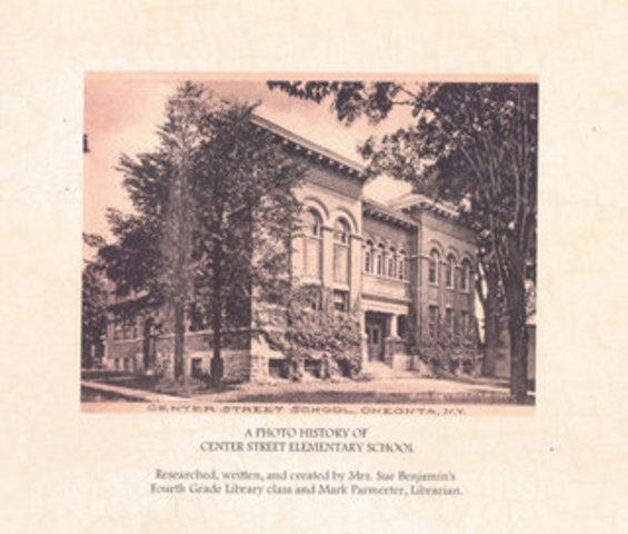 Photo History of Center Street School