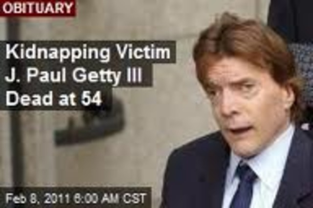 Paul Getty kidnapped Cites: http://www.newser.com/story/111495/j-paul-getty-iii-dead-at-54.htmlhttp://en.wikipedia.org/wiki/John_Paul_Getty_III