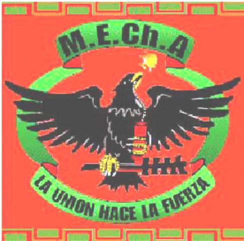 El Movimiento Estudiantil Chicano de Aztlan (MEChA)