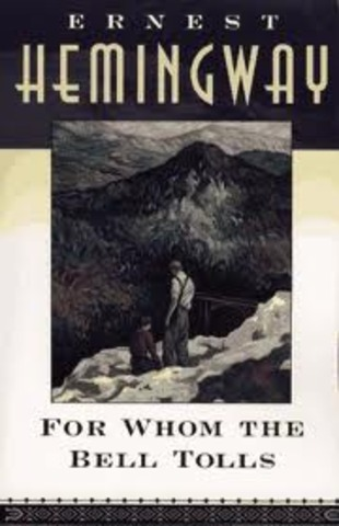 Hemingway published: For whom the Bell Tolls