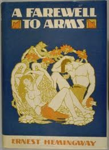 Hemingway published: A farewell to Arms