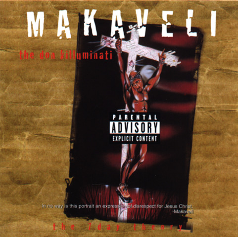 Makaveli (2Pac) – The Don Killuminati: The 7 Day Theory