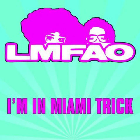 "Their first single was ""I'm In Miami Trick"" (clean version)"