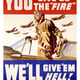 You give us the fire wwii poster
