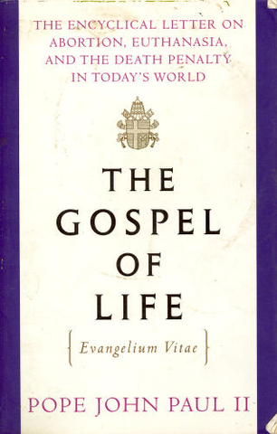 """Issues """"Gospel of Life"""