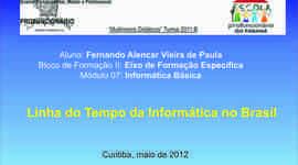 Linha do Tempo da Informática no Brasil timeline