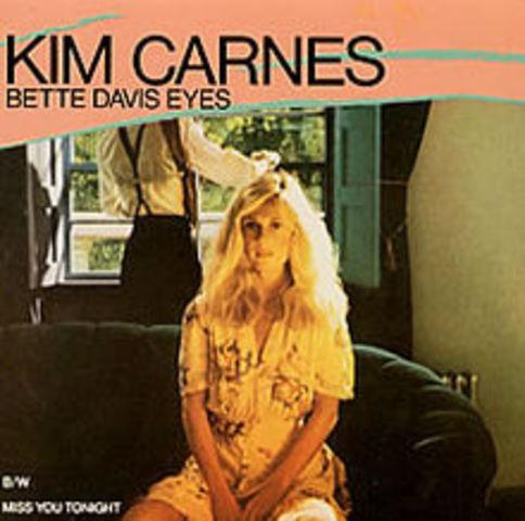 Bette Davis Eyes -Kim Carnes