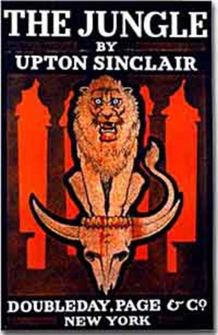 the meatpacking scandals in the jungle a novel by upton sinclair Meaning of pure food and drug act of 1906 as  scandals concerning the  one notable example was a novel written by upton sinclair entitled the jungle,.