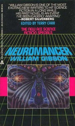"""""""Neuromancer"""" written by William Gibson"""