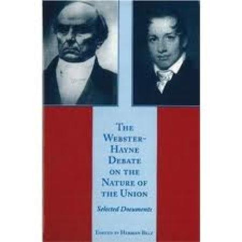 Webster- Hayne Debate 1829