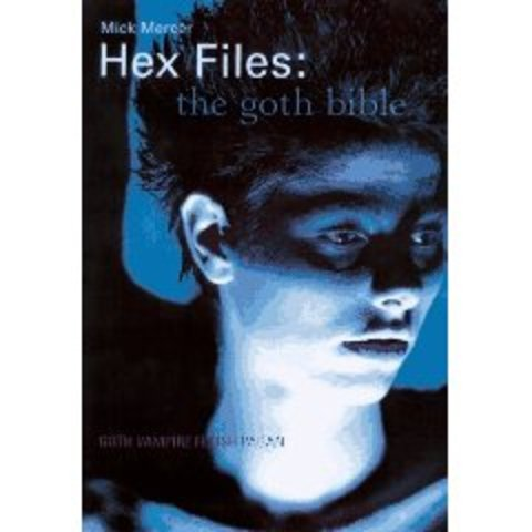Hex Files: The Goth Bible
