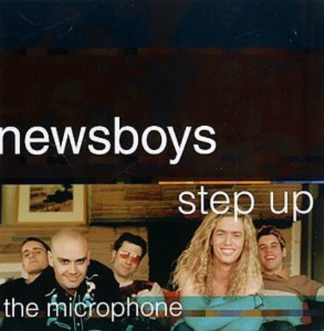 The Newsboys release Step Up to The Microphone