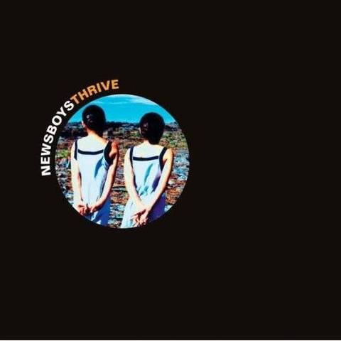 The Newsboys release Thrive