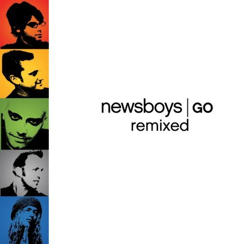 The Newsboys release GO Remixed