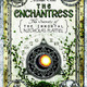The enchantress thesecrets of the immortal nicholas flamel
