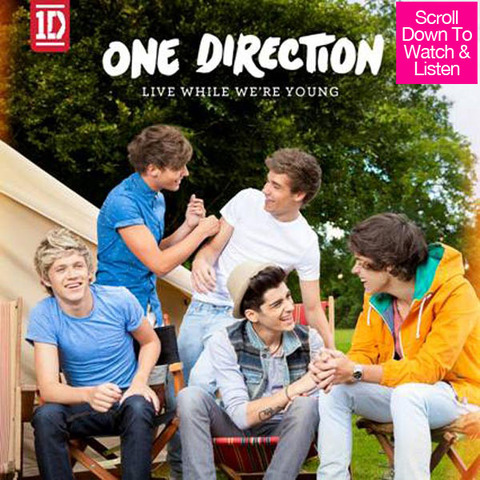 Live While We´re Young Single