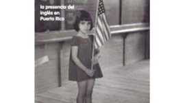 The language Education Policy in Puerto Rico timeline