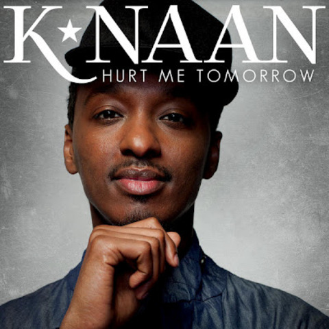 K'naan Hurt Me Tomorrow is released