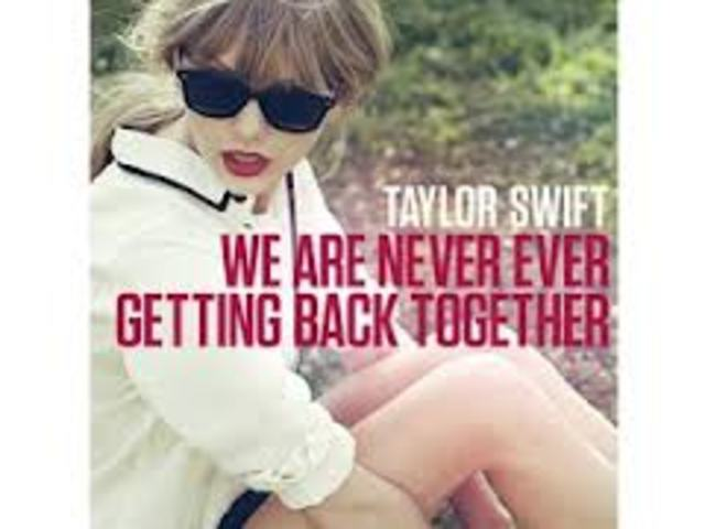 """""""We Are Never Ever Getting Back Together"""" is released!"""