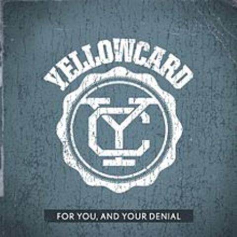 "Yellowcard release single, ""For You and Your Denial"""
