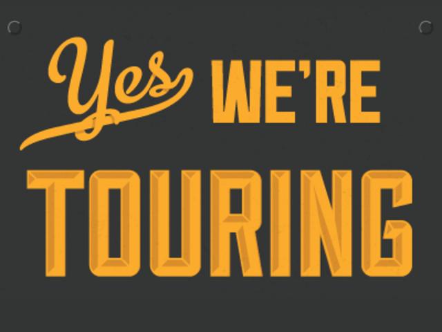 Touring!