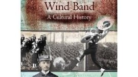 The American Wind Band: A Cultural History timeline